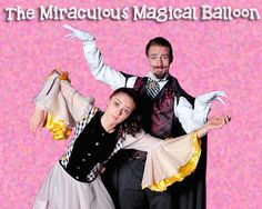 A series of hilarious sketches synthesizing music, ballet, clowning, and audience participation. Students will discover the art of acting without words, opening the door to their imaginations. Expressed through body and facial masks, pantomime illusions, and unique choreography, 'Balloon' tells a wonderful story of a traveling actor and his magical trunk of tricks and toys.