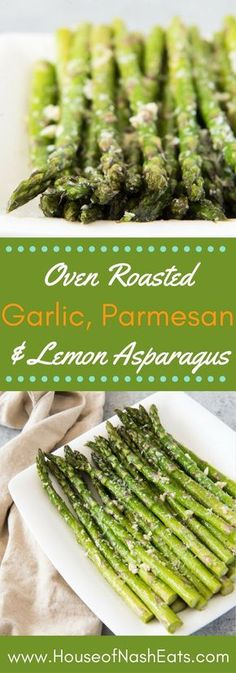 Oven Roasted Asparagus with Garlic, Parmesan, & Lemon is a quick and easy side dish that is especially delicious in Springtime when asparagus is in season! Perfect for Easter dinner!