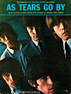 """The Rolling Stones """"As Tears Go By"""" Keith Richards, Mick Jagger, Rolling Stones, Rolls, Music, Artist, Movie Posters, Movies, Musica"""