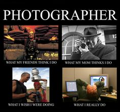 I don't claim to be a photographer (amateur, at best) but... this IS funny and so totally true.  I have photos stuck on my hard drive since last fall due to my perfectionism in post processing.  /sigh