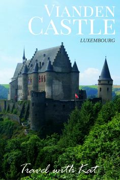 Discover Luxembourg and the fairytale castle of Vianden perched high on the wooded hillside overlooking the pretty town of the same name.