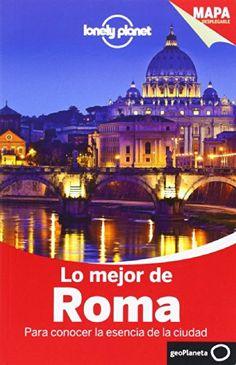 Lo mejor de Roma (Guías Lo mejor de País/Ciudad Lonely Planet)