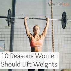 10 reasons why women should lift weights. #weights #lifting #Health #likeagirl