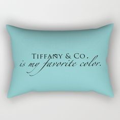 Tiffany blue, every girl's favorite color!