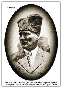 Atatürk'ün Eskisehir-Afyon üzerinden Dumlupınar'a gelişi ve Meçhul Asker Anıtı'nın temelini atması. 30 Ağustos 1924