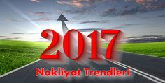 2017 Nakliyat Trendleri