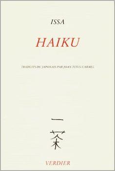 Amazon.fr - Haiku - Issa Kobayashi, Joan Titus-Carmel - Livres
