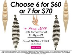 Looking for a style upgrade? Today's the day to restock your jewelry wardrobe for summer. Pick up 6 gorgeous styles for $60 or keep the fashion coming with 7 pieces for $70!   Shop Now!   Use code WOW6 or WOW7 at checkout