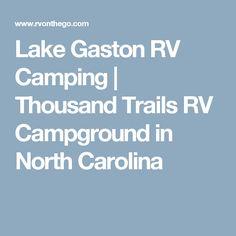 Lake Gaston RV Camping | Thousand Trails RV Campground in North Carolina