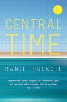 Central Time contains powerfully built poems that are at the same time clever, vulnerable, lyrical, stoical, intelligent, wise, and moving.
