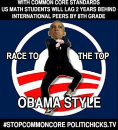 Common Core = Race to the Middle. Math Professor R. James Milgram of Stanford University, the only mathematician on the Validation Committee, refused to sign off on the math standards because they would put US students two years behind those of many high-achieving countries. Education reform- Obama Style.