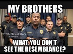 Strong bind between the Thin Blue Line brotherhood. All Law Enforcement Officers ( LEO ) treat their fellow officers as brothers since they have the same viw which is to protect and to serve their country and countrymen. Police Quotes, Police Humor, Police Officer, Correctional Officer Humor, Cop Quotes, Cops Humor, Selfie Quotes, Drunk Humor, Ecards Humor