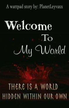 """Anda harus baca """" Welcome To My World  pada #Wattpad. #vampire"""