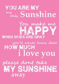 Pink You Are My Sunshine Quote Poem Song  8x10 by OrangeMonkeyShop, $17.00