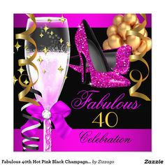 Fabulous 40th Hot Pink Black Champagne Party 5.25x5.25 Square Paper Invitation Card