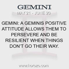 Fact about Gemini: Gemini: A Geminis positive attitude allows them to... #gemini, #geminifact, #zodiac. More info here: https://www.horozo.com/blog/gemini-a-geminis-positive-attitude-allows-them-to/ Astrology dating site: https://www.horozo.com