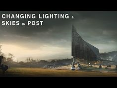 Changing Lighting and Skies - Post Production - YouTube