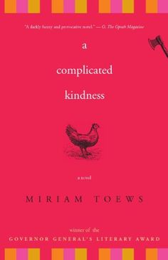 A Complicated Kindness: A Novel by Miriam Toews https://www.amazon.com/dp/B005GX1NRU/ref=cm_sw_r_pi_dp_x_E3O2ybFA4VRMW