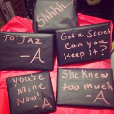 Used chalkboard paper & added quotes to my daughters gifts. Pretty Little Liars theme.