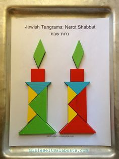 Here's another printable for Jewish tangrams: Shabbat candles. Fold the sheet to hide the solution or keep it flatfor beginners. Click image to print pdf. What it says: Nerot Shabbat= Shabbat Can...