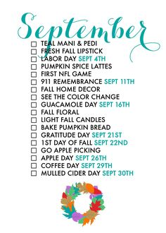 18 Reasons To Celebrate September! If we don't make an effort to treasure each day,life has a way of passing us by too quickly. Seasonal living is a way to he