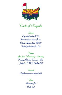 """Starting Wednesday, April 6, enjoy a custom """"Taste of Augusta"""" themed menu at Ak-Chin Southern Dunes Golf Club. These are signature food items that are served on property during the tournament, at their signature low price."""