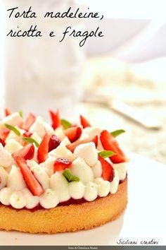 Torta madeleine con crema di ricotta, meringa e fragole. Questo è il dolce che vorrei preparare per la mia mamma se fosse con me a Roma il giorno della festa della mamma. Io non posso farlo, perché…