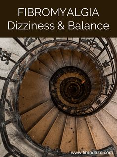 Dizziness & Balance Problems With Fibromyalgia