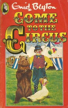 Come To The Circus by Enid Blyton - Paperback-  S/Hand Enid Blyton Books, Native Child, Book Of Circus, Vintage Book Covers, Children's Literature, Used Books, Paperback Books, The Book, Fictional Characters