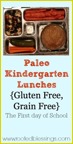 Paleo Kindergarten Lunchs {Gluten Free, Grain Free} -- The First Day of School