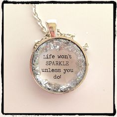 QUOTE Life Wont Sparkle Unless You Do silver by KitschyKooDesign, $12.00 #sparkle #silver #glitter