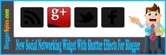 http://www.bloggerspice.com/2013/03/new-social-networking-widget-with.html