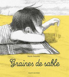 """"""" Graines de sable """" Sybille Delacroix - Le blog du petit carré jaune"""