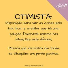 Otimismo sempre !