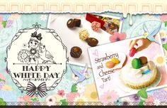 HAPPY WHITE DAY ハッピーホワイトデー Strawberry and Cheese Tart!