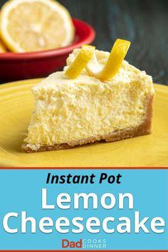 Instant Pot Lemon Cheesecake - pressure cooker recipes & tips MEGA BOARD! Instapot Cheesecake, Lemon Cheesecake, Cheesecake Recipes, Dessert Recipes, Icing Recipes, Lemon Recipes, Brownie Recipes, Pressure Cooker Cheesecake, Pressure Cooker Recipes