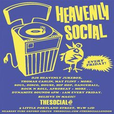 Heavenly Social at The Social, 5 Little Portland Street, London, W1W 7JD, UK at Jan 23, 2015 to Jan 24, 2015 on 7:00pm to 1:00am. Every Friday night with the Heavenly Jukebox and friends  Social residents and the DJ arm of Heavenly Recordings, the Heavenly Jukebox has been playing records at festivals, clubs, gigs and parties since 1990. Category: Nightlife, Price: Free, Artists: Heavenly Jukebox, guests.