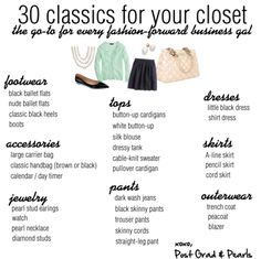 Wear-toWork Classics Build your own wear-to-work wardrobe with this check-list of the classics!