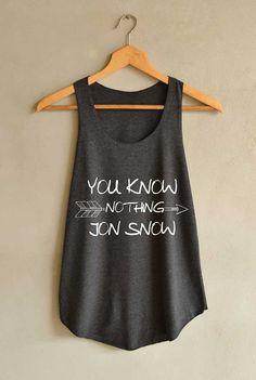 Jon Snow Design Shirt You Know Nothing Shirts Tank Top Women Size S M L