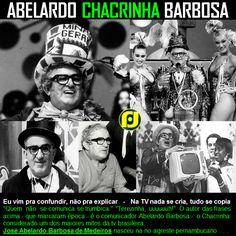 "Abelardo ""Chacrinha"" Barbosa"
