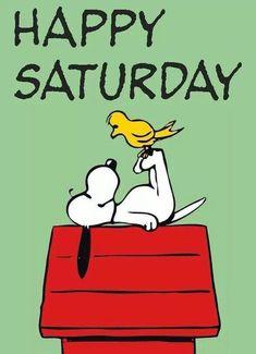 Snoopy Have A Great Day . Snoopy Have A Great Day . Snoopy Love, Charlie Brown And Snoopy, Snoopy And Woodstock, Happy Saturday Images, Happy Saturday Quotes, Saturday Humor, Good Morning Snoopy, Good Morning Greetings, Morning Humor