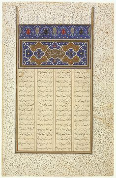 """Page from a Manuscript of the Khamsa (Quintet) of Amire Khusraw Dihlavi (""""Majnun and Layla"""") Afghanistan, Herat, late century-early century Opaque watercolor, ink and gold on paper 11 x 7 in. x cm) LACMA Collections Persian Calligraphy, Islamic Calligraphy, African Symbols, Animal Fashion, Illuminated Manuscript, 15th Century, Arabesque, Islamic Art, Art And Architecture"""