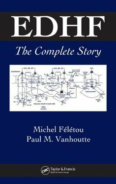 EDHF: The Complete Story by Michel Feletou. $159.96. 312 pages. Publisher: CRC Press (November 2, 2005)