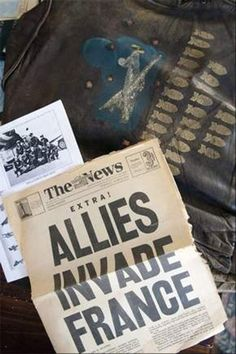 Dante Macario's A2 jacket - Dante Macario was in the invasion that was highlighted in the headline of a June 6, 1944 newspaper declaring the Allies had invaded France.