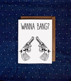 Naughty Valentines Day Card, Funny Valentines Day Card, Bang Card, Funny Love Card, Love Card, Dirty Valentines Card https://www.etsy.com/listing/262642671/naughty-valentines-day-card-funny?ga_order=most_relevant&ga_search_type=all&ga_view_type=gallery&ga_search_query=valentines+day+card+funny&ref=sr_gallery_9