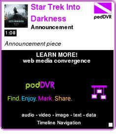 #UNCAT #PODCAST  Star Trek Into Darkness    Announcement     LISTEN...  http://podDVR.COM/?c=3ab12c6a-f466-3a82-a7da-b9f462045021