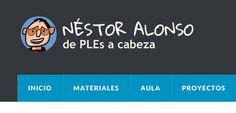 PLE de Néstor Alonso, ejemplos de proyectos realizados en el aula