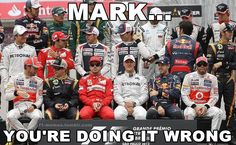 Mark's never one to go by the rules  F1 memes - Mark Webber