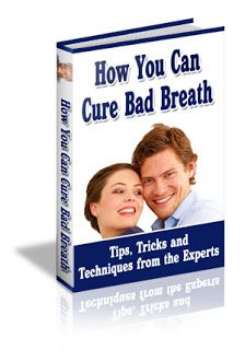 60 Ways to Cure Bad Breath - http://www.free-ebook-directory-for-you.com/2013/01/60-ways-to-cure-bad-breath.html