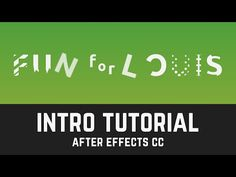 S001 Fun for Louis YouTube Intro Tutorial in After Effects CC (Intro Showcase) - YouTube